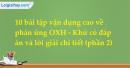 10 bài tập vận dụng cao về phản ứng OXH - Khử (phần 2) có lời giải