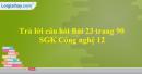 Trả lời câu hỏi Bài 23 trang 90 SGK Công nghệ 12