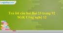 Trả lời câu hỏi Bài 23 trang 92 SGK Công nghệ 12