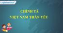 Chính tả (Nghe - viết): Việt Nam thân yêu