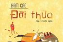 Phân tích truyện ngắn Đời Thừa của Nam Cao