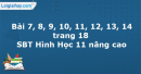 Bài 7, 8, 9, 10, 11, 12, 13, 14 trang 18 SBT Hình Học 11 nâng cao