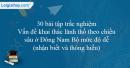 30 bài tập Vấn đề khai thác lãnh thổ theo chiều sâu ở Đông Nam Bộ mức độ dễ