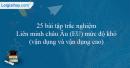 25 câu trắc nghiệm Liên minh châu Âu (EU) mức độ khó