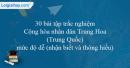 30 câu trắc nghiệm Cộng hòa nhân dân Trung Hoa (Trung Quốc) mức độ dễ