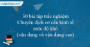 30 bài tập Chuyển dịch cơ cấu kinh tế mức độ khó