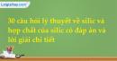 30 câu hỏi lý thuyết về silic và hợp chất của silic có đáp án và lời giải chi tiết