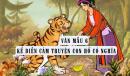 """Viết đoạn văn ngắn nói về bài học qua câu chuyện """"Con hổ có nghĩa"""""""