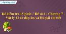 Đề kiểm tra 15 phút - Đề số 4 - Chương 7 - Vật lý 12