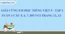 Giải câu 5, 6, 7, vui học trang 12, 13