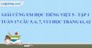 Giải câu 5, 6, 7, vui học trang 61, 62