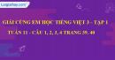 Giải câu 4, 5, 6, vui học trang 37, 38