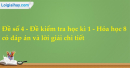 Đề số 4 - Đề kiểm tra học kì 1 - Hóa học 8