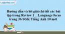 Language - Review 1 SGK Tiếng Anh 10 mới