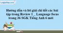 Language (Ngôn ngữ) - Review 1 (Units 1 - 2 - 3) SGK tiếng anh 6 mới