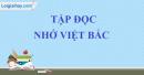 Tập đọc: Nhớ Việt Bắc