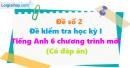 Đề số 2 - Đề kiểm tra học kì 1 - Tiếng Anh 6 mới