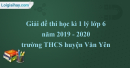 Giải đề thi học kì 1 lý lớp 6 năm 2019 - 2020 trường THCS huyện Văn Yên