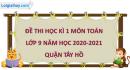 Giải đề thi học kì 1 toán lớp 9 năm 2020 - 2021 quận Tây Hồ