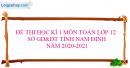 Giải đề thi học kì 1 toán lớp 12 năm 2020 - 2021 Sở GD&ĐT tỉnh Nam Định