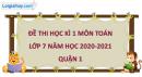 Giải đề thi học kì 1 toán lớp 7 năm 2020 - 2021 quận 1