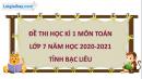 Giải đề thi học kì 1 toán lớp 7 năm 2020 - 2021 tỉnh Bạc Liêu