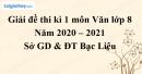 Giải chi tiết đề thi kì 1 môn văn lớp 8 năm 2020 - 2021 Sở GD Bạc Liêu