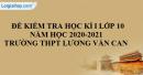 Đề thi học kì 1 môn sử lớp 10 năm 2020 - 2021 trường THPT LươnG Văn Can