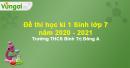 Đề thi học kì 1 Sinh lớp 7 năm 2020 - 2021 Trường THCS Bình Trị Đông A