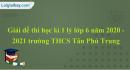 Đề thi học kì 1 lý lớp 6 năm 2020 - 2021 trường THCS Tân Phú Trung