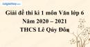 Giải chi tiết đề thi kì 1 môn văn lớp 6 năm 2020 - 2021 Trường THCS Lê Qúy Đôn