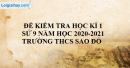 Đề thi học kì 1 môn sử lớp 9 năm 2020 - 2021 trường THCS Sao Đỏ - Chí Linh- Hải Dương