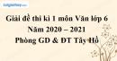 Giải chi tiết đề thi kì 1 môn văn lớp 6 năm 2020 - 2021 Phòng GD & ĐT Tây Hồ
