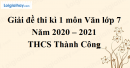 Giải chi tiết đề thi kì 1 môn văn lớp 7 năm 2020 - 2021 Trường THCS Thành Công