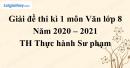 Giải chi tiết đề thi kì 1 môn văn lớp 8 năm 2020 - 2021 Trường Thực Hành Sư Phạm, Đại học Đồng Nai