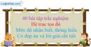 40 bài tập trắc nghiệm hệ trục tọa độ mức độ nhận biết, thông hiểu