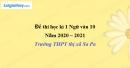 Đề thi học kì 1 môn Ngữ văn lớp 10 năm 2020 - 2021 trường THPT thị xã Sa Pa