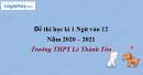Đề thi học kì 1 môn Ngữ văn lớp 12 năm 2020 - 2021 trường THPT Lê Thánh Tôn