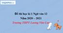 Đề thi học kì 1 môn Ngữ văn lớp 12 năm 2020 - 2021 trường THPT Lương Văn Can