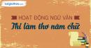 Soạn bài hoạt động ngữ văn: Thi làm thơ năm chữ trang 103 SGK Văn 6