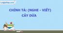 Chính tả (Nghe - viết): Cây dừa