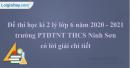 Đề thi học kì 2 lý lớp 6 năm 2020 - 2021 trường PTDTNT THCS Ninh Sơn