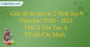Giải đề thi học kì 2 Sinh lớp 9 năm học 2020-2021 THCS Tân Tạo A
