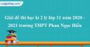 Giải đề thi học kì 2 lý lớp 11 năm 2020 - 2021 trường THPT Phan Ngọc Hiển
