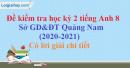 Đề thi kì 2 môn tiếng Anh lớp 8 năm 2020 - 2021 Sở GD-ĐT Quảng Nam