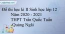 Đề thi học kì 2 Sinh lớp 12 năm học 2020-2021 THPT Trần Quốc Tuấn - Quảng Ngãi