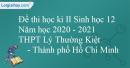 Giải đề thi học kì 2 Sinh lớp 12 năm 2020-2021 THPT Lý Thường Kiệt TP Hồ Chí Minh