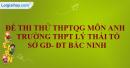 Đề thi thử môn Tiếng Anh THPTQG năm 2020 - 2021 trường THPT Lý Thái Tổ Sở GD-ĐT Bắc Ninh