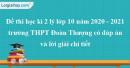 Đề thi học kì 2 lý lớp 10 năm 2020 - 2021 trường THPT Đoàn Thượng