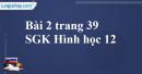 Bài 2 trang 39 SGK Hình học 12